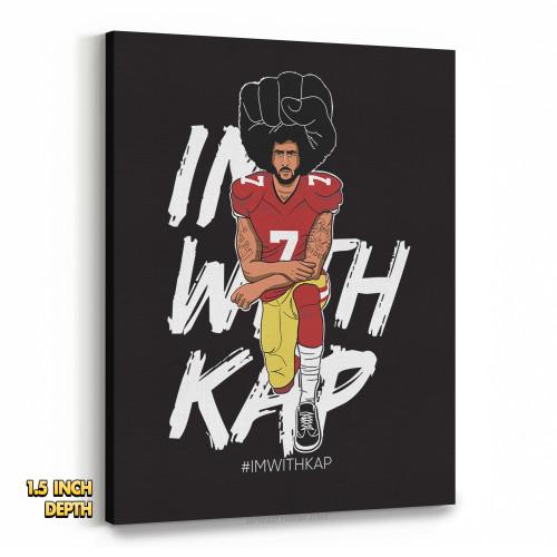 Colin Kaepernick Kneeling - #IMWITHKAP Premium Wall Canvas
