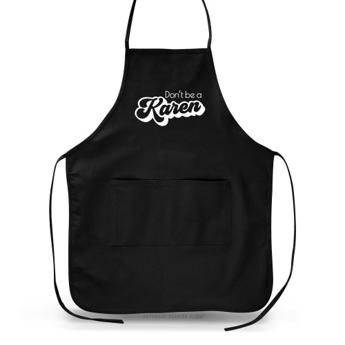 Don't Be A Karen Retro Apron