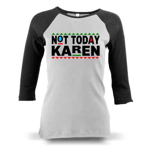 Don't Be A Karen 90s Style Ladies Raglan Long Sleeve