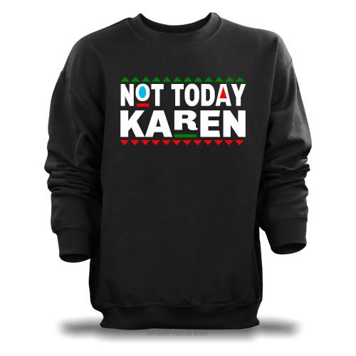 Don't Be A Karen 90s Style Unisex Sweatshirt