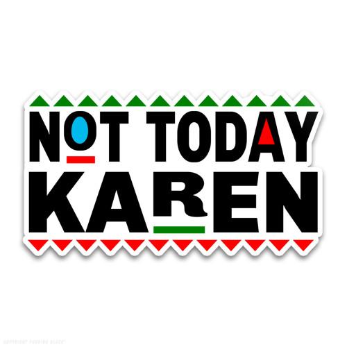 Don't Be A Karen 90s Style Weatherproof Vinyl Decal
