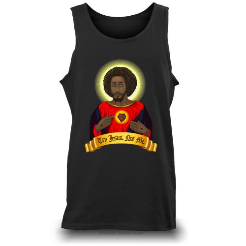 Try Black Jesus. Not Me. Unisex Tank Top