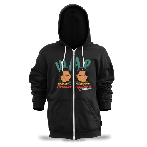 WAP - What About Prosecuting Breonna Taylor's Killers? Unisex Zipper Hoodie
