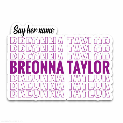Say Her Name Breonna Taylor Weatherproof Vinyl Decal