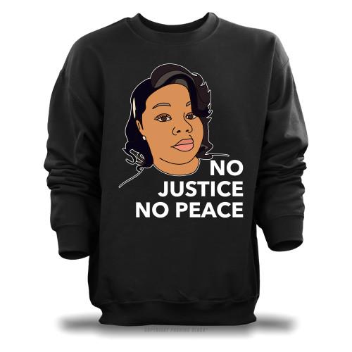 Breonna Taylor No Justice No Peace Unisex Sweatshirt