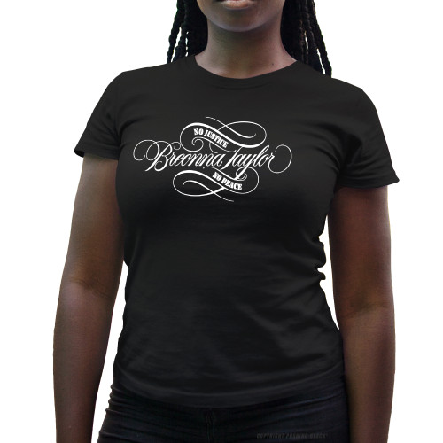 Breonna Taylor - No Justice No Peace Signature Ladies T-Shirt