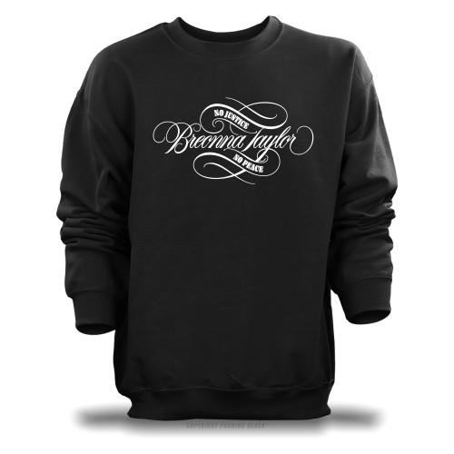 Breonna Taylor - No Justice No Peace Signature Unisex Sweatshirt