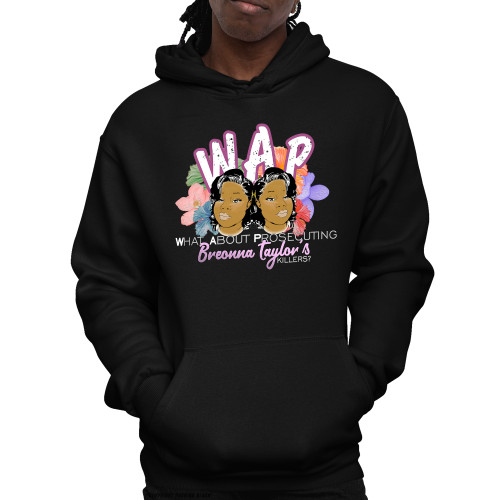 W.A.P. What About Prosecuting Breonna Taylor's Killers Unisex Pullover Hoodie