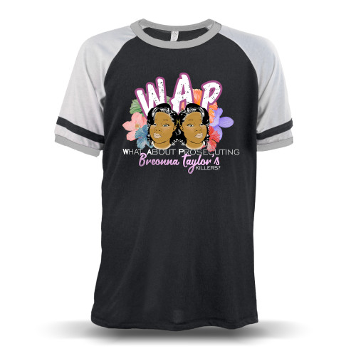 W.A.P. What About Prosecuting Breonna Taylor's Killers Unisex Raglan T-Shirt
