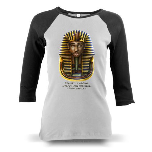 Tupac Pharaoh Detailed - Reality is Wrong Ladies Raglan Long Sleeve