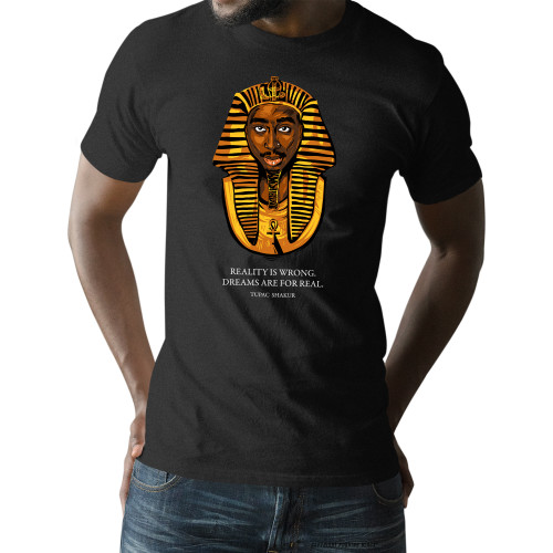 Tupac Pharaoh - Dreams Are For Real Unisex T-Shirt