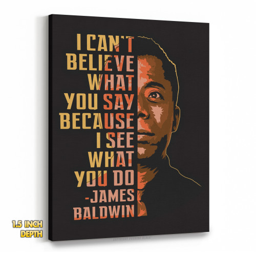 James Baldwin - I Can't Believe What You Say Premium Wall Canvas