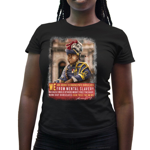 Marcus Garvey - Emancipate Ourselves from Mental Slavery Ladies T-Shirt