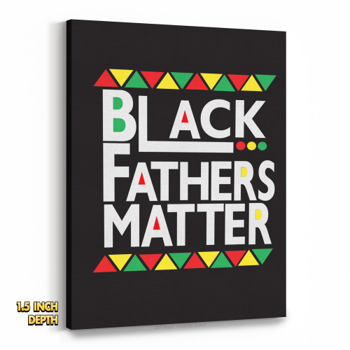 Black Fathers Matter Premium Wall Canvas
