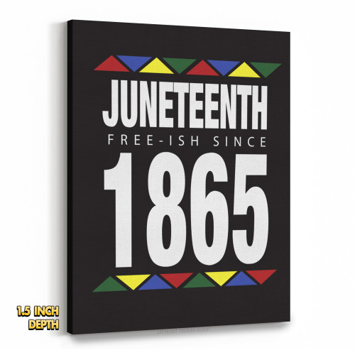 Juneteenth - Freeish Since 1865 - 90s Style Premium Wall Canvas