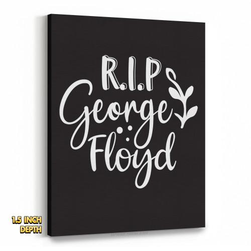 RIP George Floyd Premium Wall Canvas