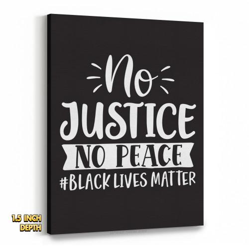 No Justice No Peace #BLACKLIVESMATTER Premium Wall Canvas