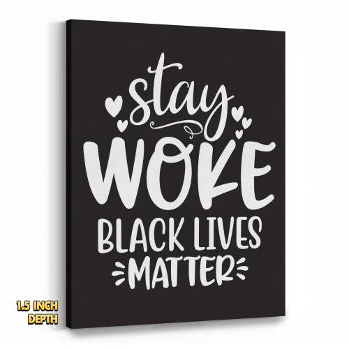 Stay Woke Black Lives Matter Premium Wall Canvas