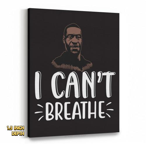 George Floyd I Can't Breathe Premium Wall Canvas