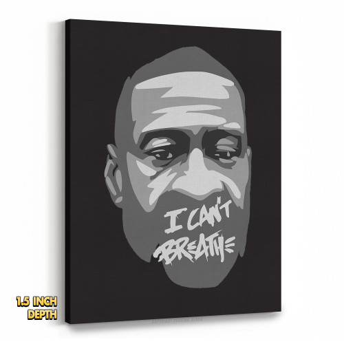 George Floyd - I Can't Breathe Premium Wall Canvas