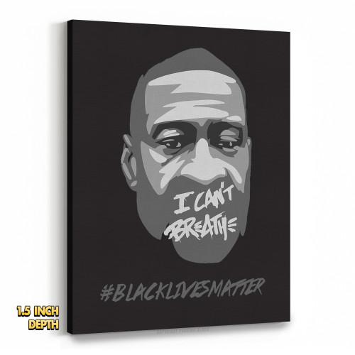 George Floyd - I Can't Breathe #BLACKLIVESMATTER Premium Wall Canvas