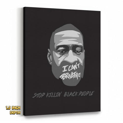 George Floyd - Stop Killin' Black People Premium Wall Canvas