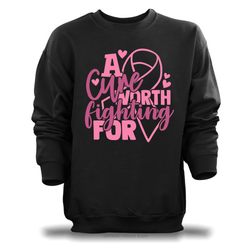 Breast Cancer Awareness - A Cure Worth Fighting For Unisex Sweatshirt