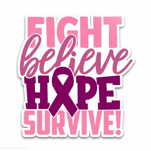 Breast Cancer Awareness - Fight Believe Hope Survive Weatherproof Vinyl Decal