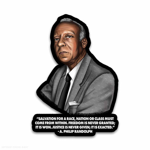 A. Philip Randolph - Salvation Comes From Within Weatherproof Vinyl Decal