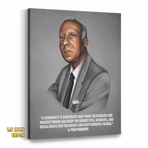 A. Philip Randolph - A Community is Democratic Premium Wall Canvas