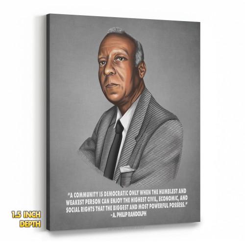 A. Philip Randolph - A Community is Democratic Premium Wall Canvas