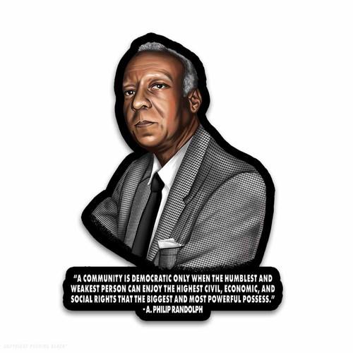 A. Philip Randolph - A Community is Democratic Weatherproof Vinyl Decal