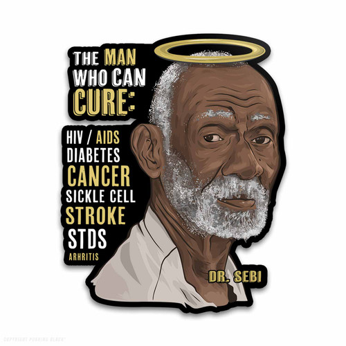 Dr. Sebi - The Man Who Can Cure Weatherproof Vinyl Decal