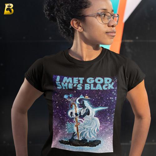 I Met God She's Black Ladies T-Shirt