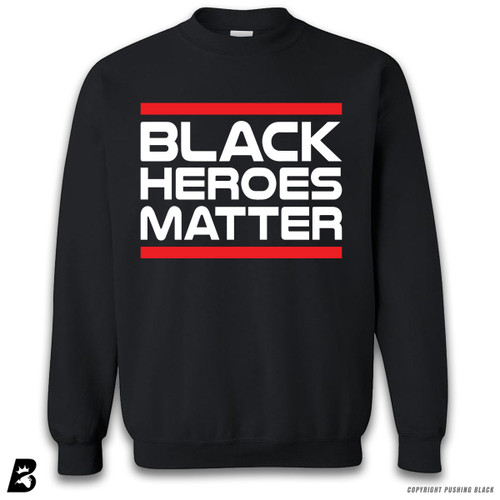 ''Black Heroes Matter - Red and White' Premium Unisex Sweatshirt
