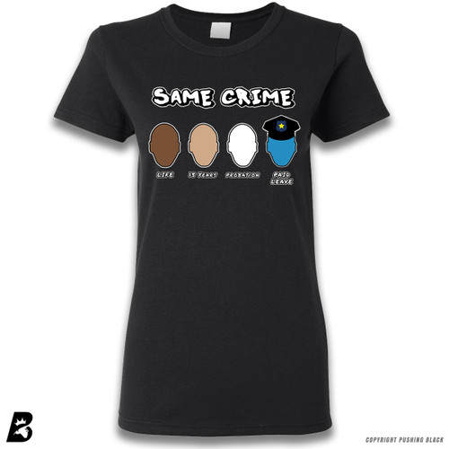 'Same Crime, Different Time' Premium Ladies T-Shirt