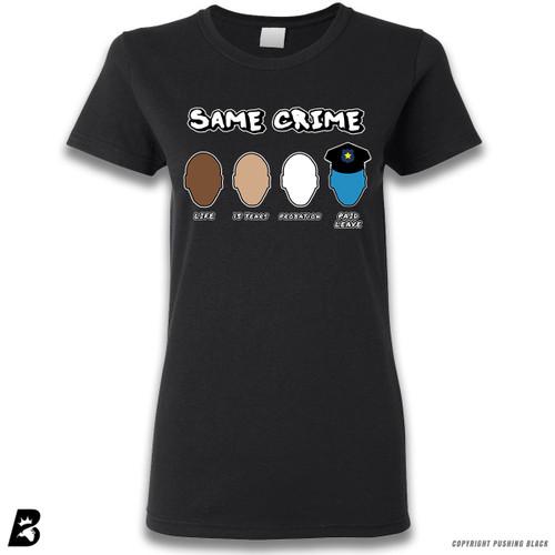 'Same Crime, Different Time' Premium Ladies T-Shirt