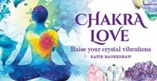 Chakra Love by Katie Manekshaw