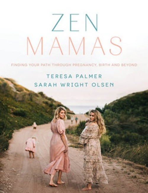 Zen Mamas, finding your path through pregnancy, birth and beyond
