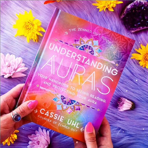 Guide to Understanding Auras (Zenned Out) by Cassie Uhl