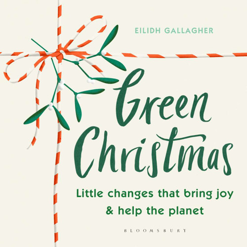 Green Christmas: Little Changes that Bring Joy & Help The Planet
