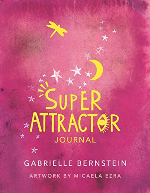 Super Attractor Journal by Gabrielle Bernstein