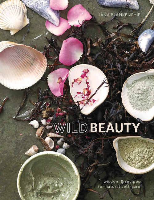 Wild Beauty by Jana Blankenship