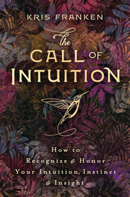 The Call of Intuition by Kris Franken