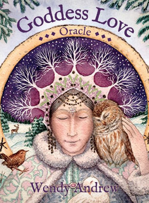 Goddess Love Oracle by Wendy Andrew
