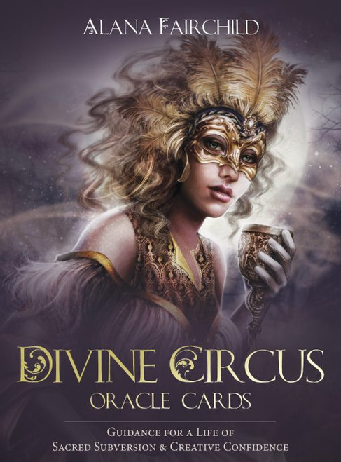Divine Circus Oracle Cards by Alana Fairchild