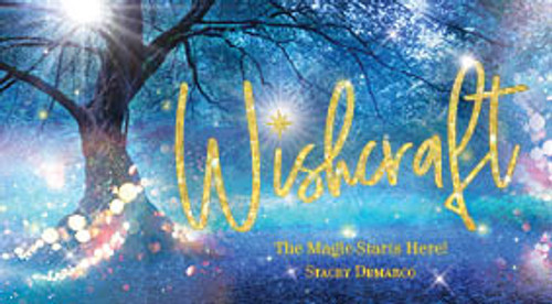 Wishcraft - The magic starts here! by Stacey Demarco