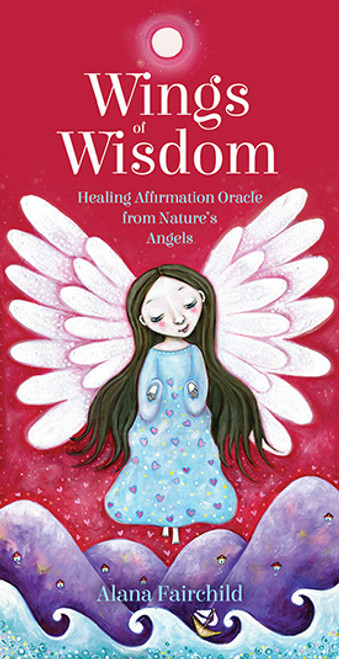 Wings of Wisdom - Healing Affirmation Oracle from Nature's Angels by Alana Fairchild