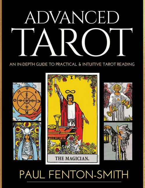 Advanced Tarot by Paul Fenton-Smith