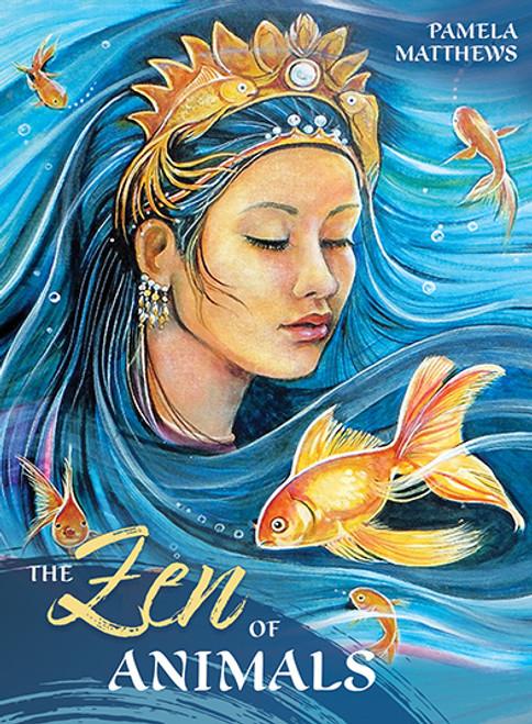 The Zen of Animals by Pamela Matthews
